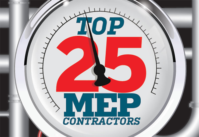 SPECIAL REPORTS, POWER LIST, MEP contractors, MEP Middle East, Top 25 mep middle east contractors, Top mep contractors middle east, Top mep contractors uae